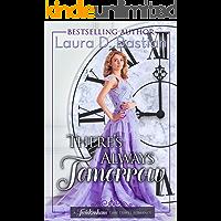There's Always Tomorrow (Twickenham Time Travel Romance Book 9)