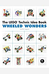The LEGO Technic Idea Book: Wheeled Wonders Paperback