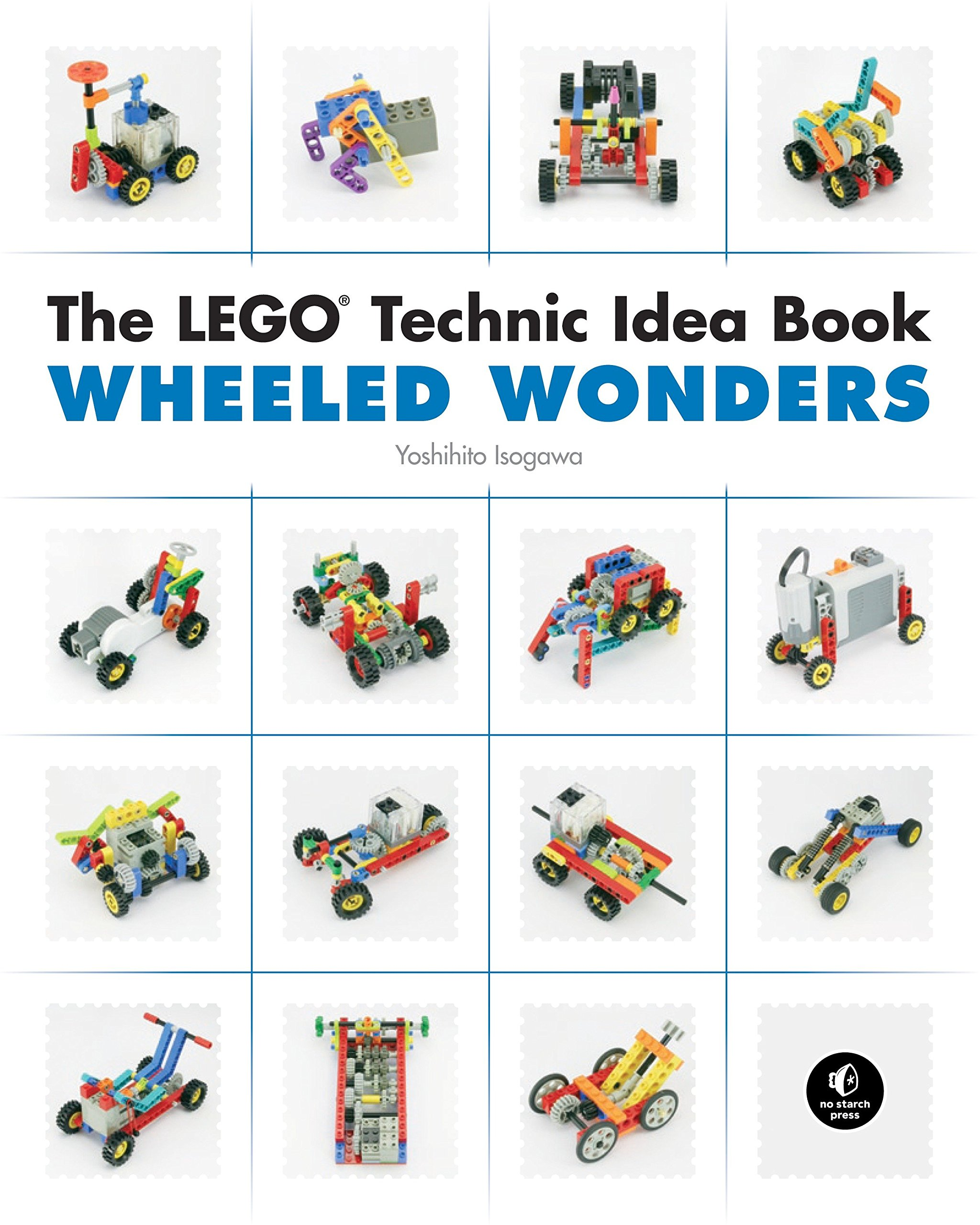 The LEGO Technic Idea Book  Wheeled Wonders