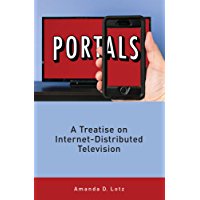 Portals: A Treatise on Internet-Distributed Television