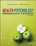 Health Psychology: Biopsychosocial Interactions, 9th Edition