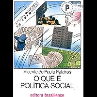 O que é política social (Primeiros Passos)