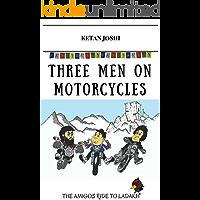 Three men on motorcycles: The Amigos ride to Ladakh