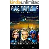 Kidnap on Fantasy Planet (Platoon F Book 7)