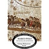 Marco Polo: his travels and adventures.
