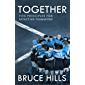 Together: Five Enduring Principles for Effective Teamwork (English Edition)