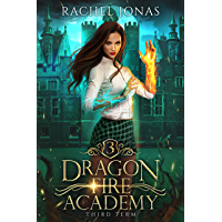 Dragon Fire Academy 3: Third Term (English Edition)