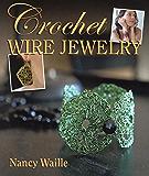 Crochet Wire Jewelry