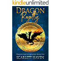 Dragon Royalty (Dragon Shifter Academy Book 1) (English Edition)