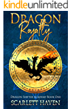 Dragon Royalty (Dragon Shifter Academy Book 1)