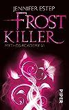 Frostkiller: Mythos Academy 6