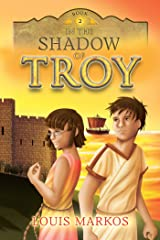 In the Shadow of Troy Paperback