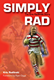 Simply Rad: The Kris Radlinski Story