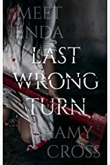 Last Wrong Turn Kindle Edition