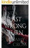 Last Wrong Turn (English Edition)