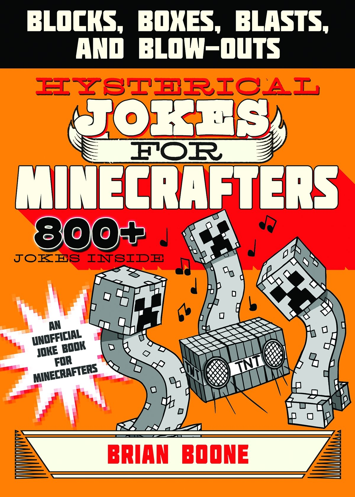 Download Hysterical Jokes for Minecrafters: Blocks, Boxes, Blasts, and Blow-Outs ebook