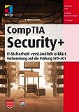 CompTIA Security+ - IT-Sicherheit verständlich erklärt - Vorbereitung auf die Prüfung SYO-401 (mitp Professional)