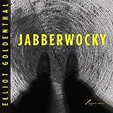 Goldenthal: Jabberwocky