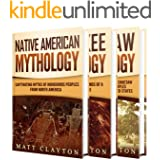 Native American Myths: Captivating Myths and Legends of Cherooke Mythology, the Choctaws and Other Indigenous Peoples from No