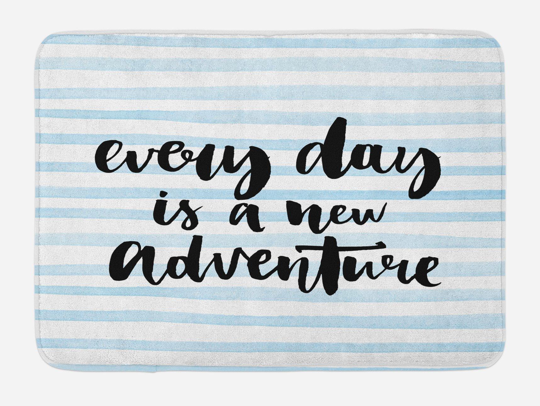 Ambesonne Inspirational Quotes Bath Mat, Every Day is a New Adventure Calligraphy Text Watercolor Stripes Print, Plush Bathroom Decor Mat with Non Slip Backing, 29.5 W X 17.5 W Inches, Pale Blue