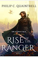 Rise of the Ranger (The Echoes Saga: Book 1) Kindle Edition