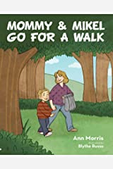 Mommy and Mikel Go for a Walk