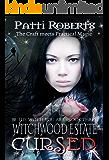 Witchwood Estate - Cursed (serial-series bk 3)
