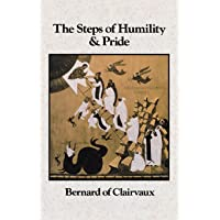 Bernard of Clairvaux: The Steps of Humility and Pride