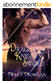 Dragon Knight's Sword (Order of the Dragon Knights Book 1) (English Edition)