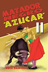 """Matador Negro, """"Azucar Ii"""" Kindle Edition"""