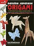 genuine japanese origami book 2 34 mathematical models