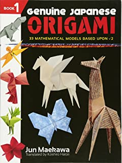 Genuine Japanese Origami Book 1 33 Mathematical Models Based Upon The Square Root