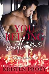 You Belong With Me (With Me In Seattle Book 14) Kindle Edition