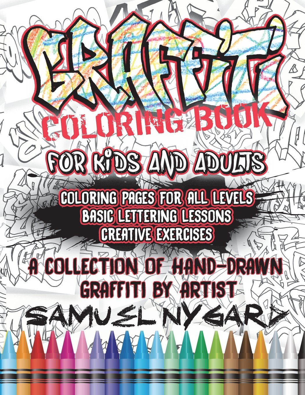 Graffiti Coloring Book For Kids And Adults Coloring Pages