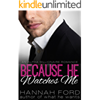 Because He Watches Me (Because He Owns Me, Book Nine)