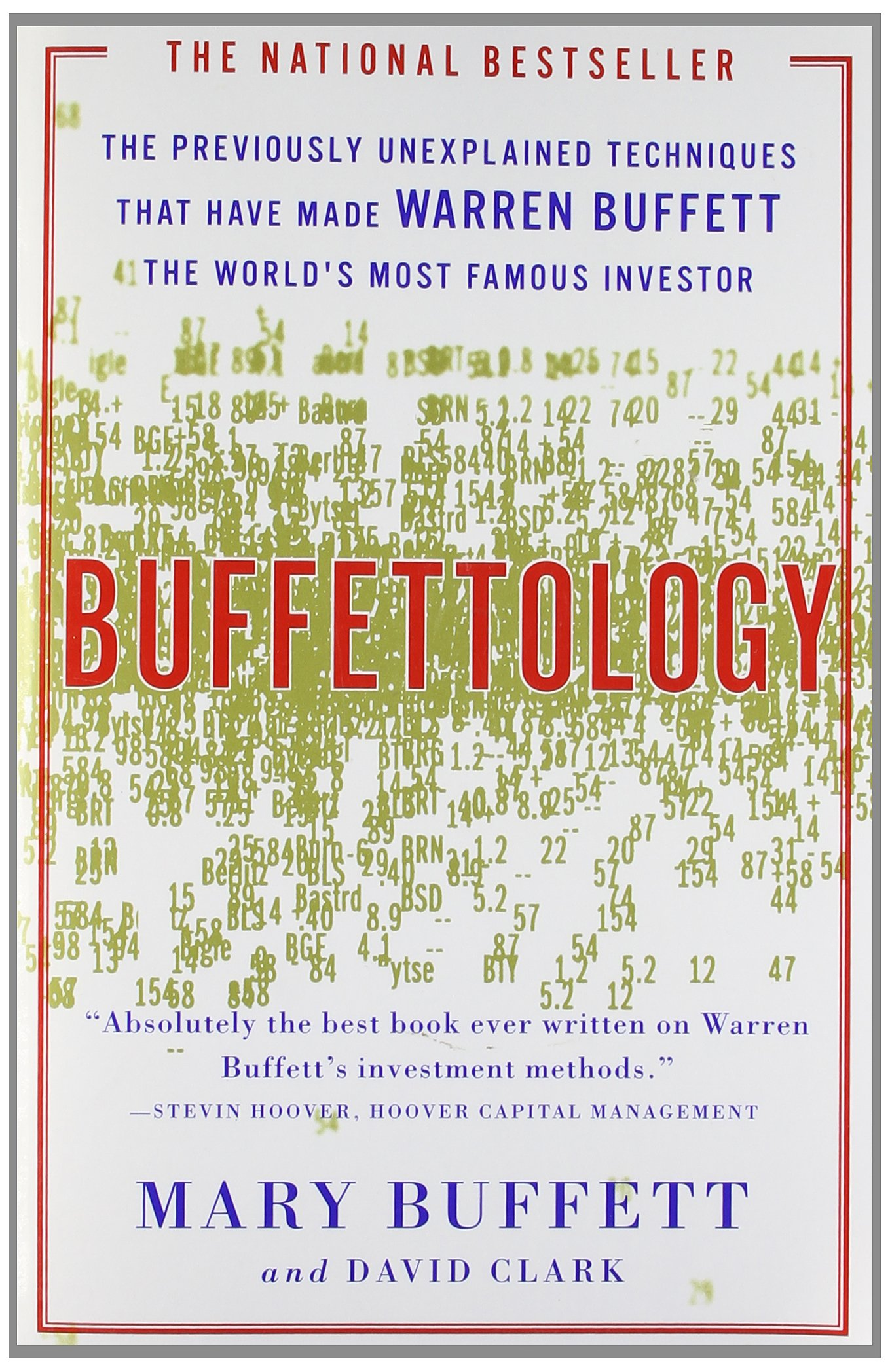 Buffettology: The Previously Unexplained Techniques That Have Made Warren  Buffett The Worlds: Mary Buffett, David Clark: 9780684848211: Amazon.com:  Books - Buffettology: The Previously Unexplained Techniques That Have Made
