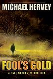 Fool's Gold (Hall McCormick Book 2)