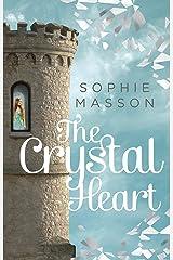 The Crystal Heart Kindle Edition