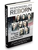 Responsibility Reborn: A Citizens Guide to the Next American Century