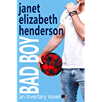 Bad Boy: Romantic Comedy (Scottish Highlands (Invertary) Book 5)