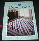 Bow Ties - A Supplement to Sew Many Quilts