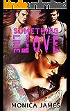 Something Like Love (Something Like Normal Book 3)