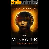 Der Verräter. Targan Saga 2