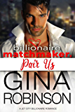 Pair Us: A Jet City Billionaire Romance (The Billionaire Matchmaker Series Book 3)