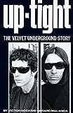 Uptight: The Velvet Underground Story