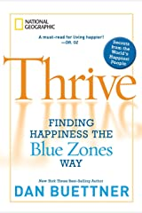 Thrive: Finding Happiness the Blue Zones Way Paperback