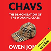 Chavs: The Demonization of the Working Class