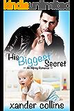 His Biggest Secret: An Mpreg Romance (M/M Non-Shifter Omegaverse)