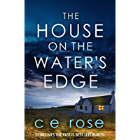 The House on the Water's Edge: A gripping thriller packed with suspense