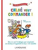 Chloé veut commander !